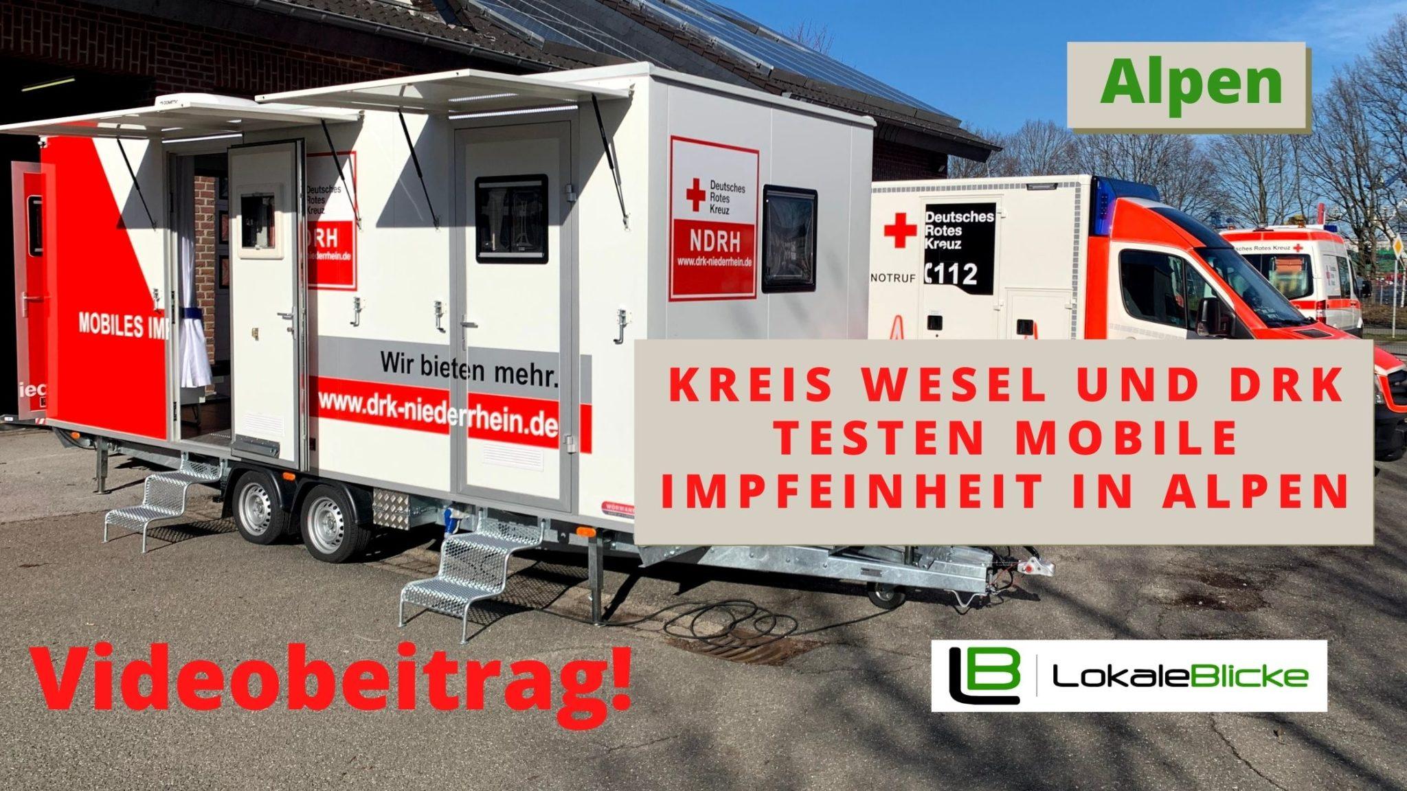 Kreis Wesel und DRK testen mobile Impfeinheit in Alpen